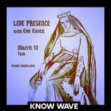 Live Presence w/ Kayla Guthrie and Eve Essex - March 14th 2017