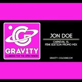 GRAVITY - Pink Edition - Carnival XL Promo Mix by Jon Doe