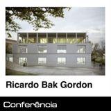 Conferência: Ricardo Bak Gordon