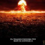 Dj Snakes Kizomba Mix - War Is Coming 3