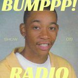 BUMPPP! RADIO 019 (WIZ KHALIFA APPRECIATION)