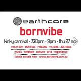 Bornvibe set - Earthcore 2014 *FREE DOWNLOAD*