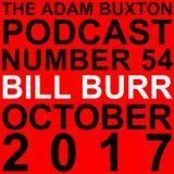 EP.54 - BILL BURR