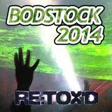 RETOX'ED - Bodstock 2014