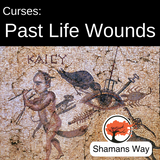 Past Life Wounds and Curse Removal