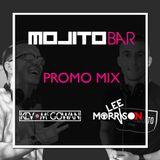 Mojito Bar Promo Mix - Lee Morrison X Kev McGowan B2B