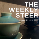 The Weekly Steep || August 25th, 2017