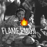 FLAME EMOJI - Mix by apolinare