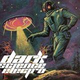 Dark Science Electro - Episode 79
