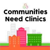 Communities Need Clinics with Andrea Irwin