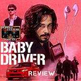 You Should Watch Baby Driver (and some other films)