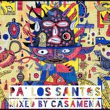Pa Los Santos - Mixed By Casamena