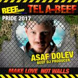 Asaf Dolev - BEEF Pride TLV 2K17 Official Podcast