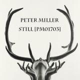 Peter Miller - Still [PM01703]