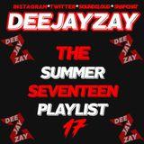 DEEJAYZAY- SUMMER SEVENTEEN (2017) *PREVIEW*