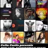 COLIN CURTIS PRESENTS  THE SOUL CONNECTION SHOW  NEW INDEPENDENTS SOUL & GOSPEL   6 APRIL 2017