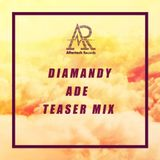 Diamandy - Teaser Mix For Aftertech ADE Party 19 October
