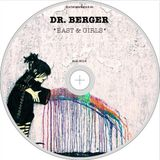 dr. berger - *east & girls* (mai 2016)
