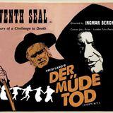 Sound Barrier: Der Müde Tod (1921) & The Seventh Seal (1957)