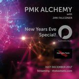 PMK Alchemy 003 (NYE 2017) - Jimi Falconer [Best Sets Radio]