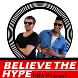 Believe The Hype: episode 471 - NBA Western Conference Season Preview