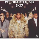 1st Quarter Mix 2k17