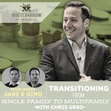 Transitioning from single family to multifamily with Chris Urso