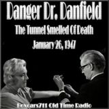 Danger Doctor Danfield - The Tunnel Smelled Of Death (01-26-47)