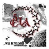 5 ELA's ... WILL BE TELEVISED by DJ Sicari ft Baatin Of Slum Village, Finale, J Dilla, 9th Wonder, R