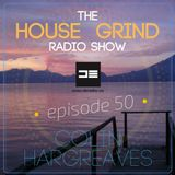 The House Grind Radio Show #50