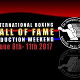 Boxing History - IBHOF Induction Weekend 2017