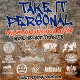 Take It Personal Podcast (Ep 8: Indie Hip-Hop Tribute)