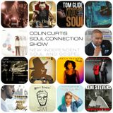 COLIN CURTIS PRESENTS  THE SOUL CONNECTION SHOW  NEW INDEPENDENTS SOUL & GOSPEL  03 May 2017