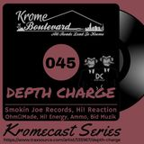 DEPTH CHARGE - 045 - KROMECAST