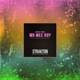 STRAKTON RADIO SHOW #023 - Mr Mee Roy Guest Mix