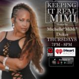 Keepin' It Real With MiMi 2/8/18