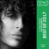 DJ Mag Radio: 09 // Best Of 2017