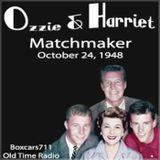 The Adventures Of Ozzie & Harriet - The Matchmaker (10-24-48)