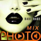PHOTO MIX - Babe Babe