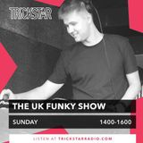 The UK Funky Show on Trickstar Radio [G/Mix from High Class Filter] 22nd Oct 17
