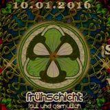 Adibuddha - FRÜHSCHICHT - Laut & Gemütlich IOVAN Bittet Zum TANZ 10.01.2016 Mix