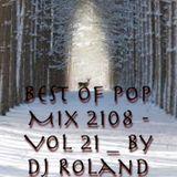 Best Of Pop Mix 2018 - Vol 21 - Dj Roland