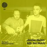 Discotech Residents Podcast 001 | Jordan Diston b2b Jim Hutch