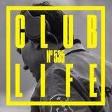 ClubLife by Tiësto Podcast 535 - First Hour