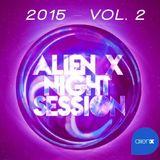 ALIEN X NIGHT SESSION 2015 Vol.2