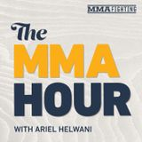 The MMA Hour with Ariel Helwani - Episode 411