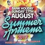 Summer Anthems 2017 Mixed by DJ Nilesh Parmar
