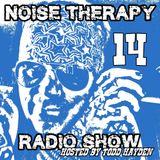 Noise Therapy Radio - Episode 14