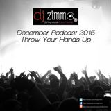 Throw Your Hands Up (DJ Zimmo Mix Dec 2015)