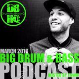 DBHQ 080 Big Drum & Bass Podcast March 2016